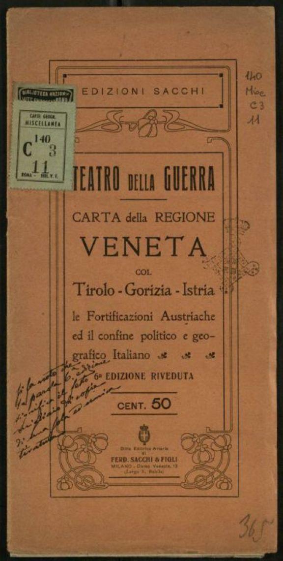 Carta della regione veneta col Tirolo, Gorizia, Istria, le fortificazioni austriache ed il confine politico e geografico italiano