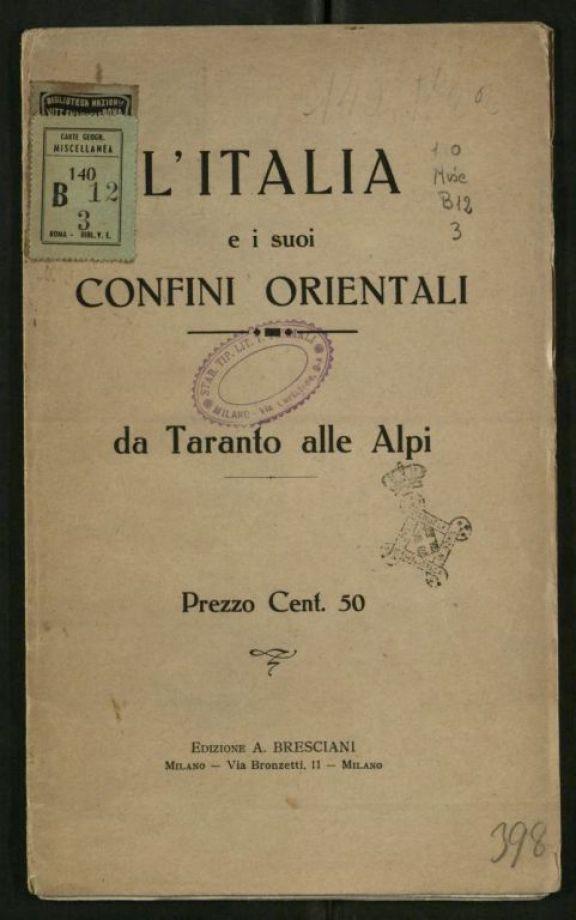 L'*Italia e i suoi confini orientali, da Taranto alle Alpi
