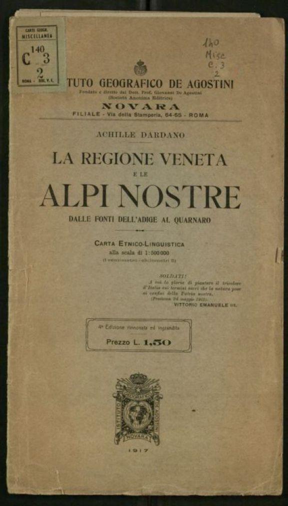La *regione veneta e le Alpi nostre dalle fonti dell'Adige al Quarnaro  : carta etnico linguistica
