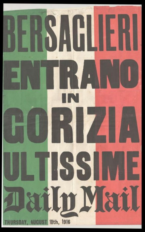 Bersaglieri entrano in Gorizia  : ultimissime  : Daily Mail thursday, august 10th, 1916