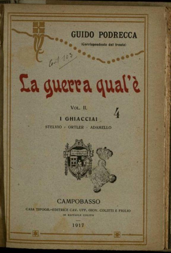 2: I *ghiacciai  : Stelvio, Ortler, Adamello  / Guido Podrecca