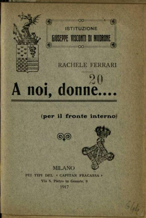 A noi, donne...  : per il fronte interno  / Rachele Ferrari