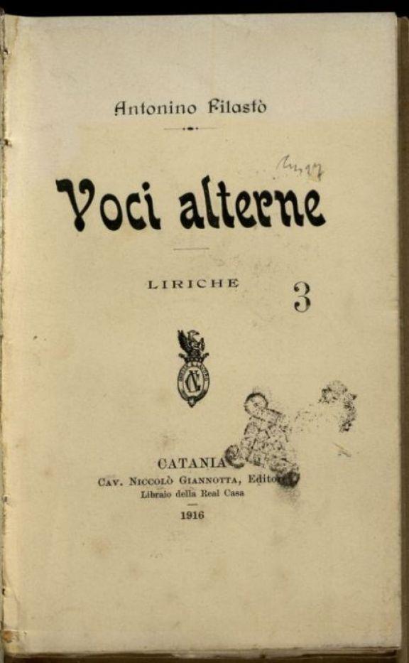 Voci alterne  : liriche  / Antonino Filast