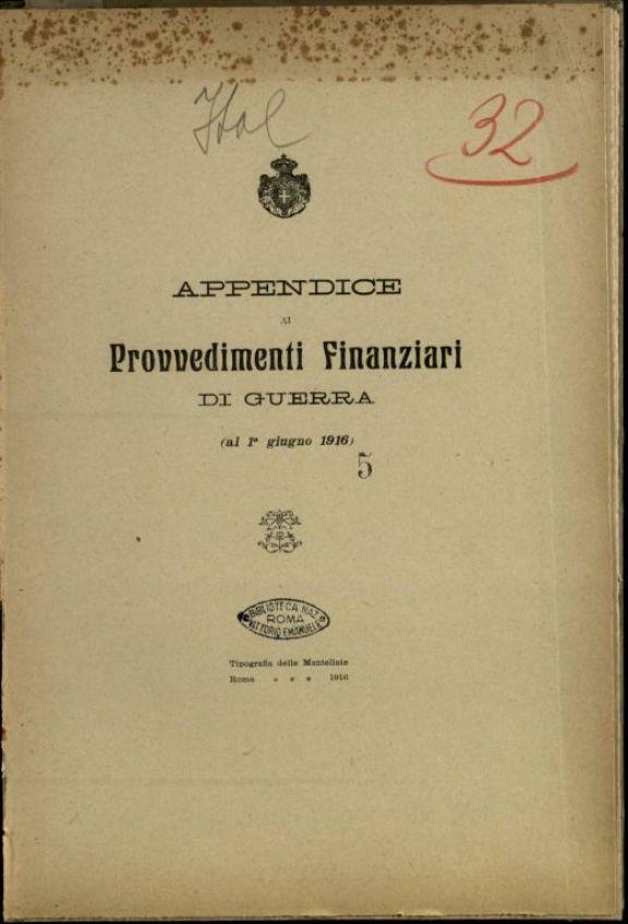 Appendice ai provvedimenti finanziari di guerra al 1 giugno 1916