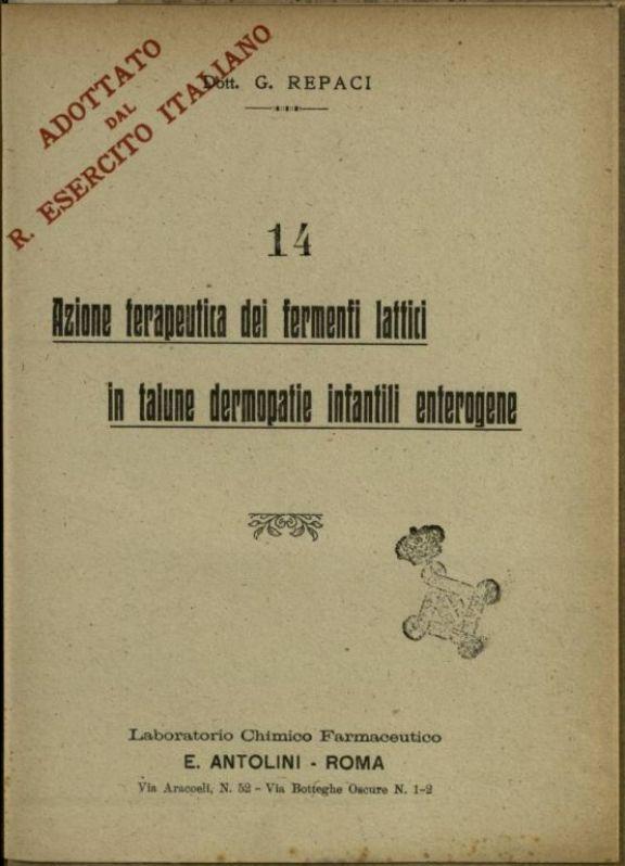 Azione terapeutica dei fermenti lattici in alcune dermopatie infantili enterogene