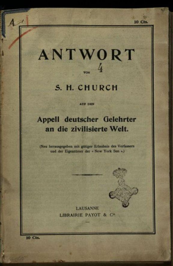 Antwort auf den Appell deutscher Gelehrter an die zivilisierte Welt  / von S.H. Church