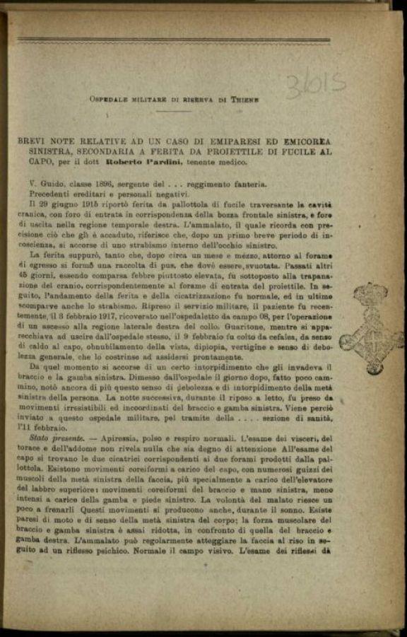Brevi note relative ad un caso di emiparesi ed emicorea sinistra secondaria a ferita da proiettile di fucile al capo  / Roberto Pardini