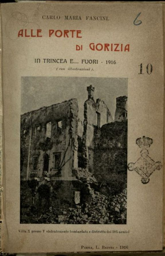 Alle porte di Gorizia  : in trincea e... fuori, 1916  : [prose e poesie]