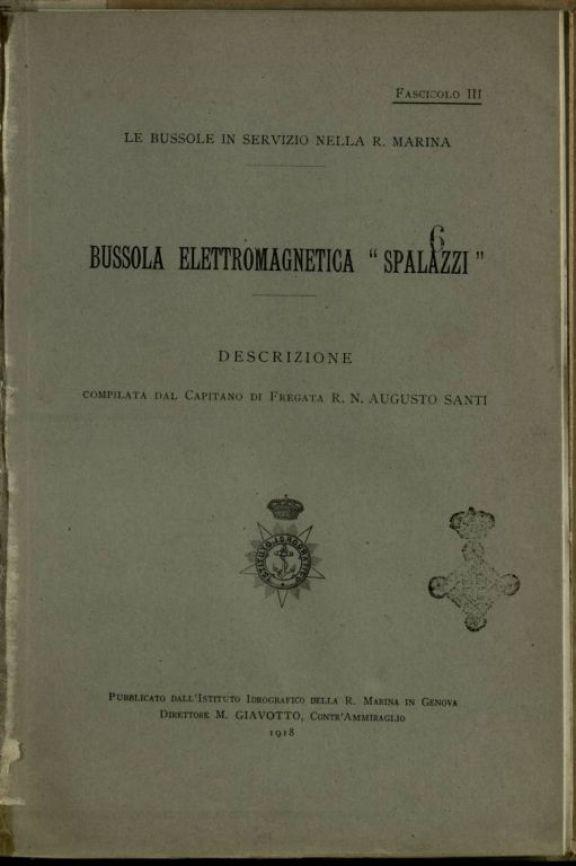 Bussola elettromagnetica Spalazzi  : descrizione  / Augusto Santi