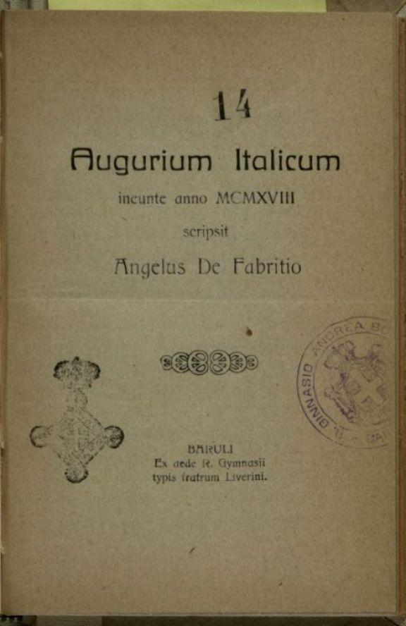 Augurium Italicum, ineunte anno 1918  / scripsit Angelus De fabritio