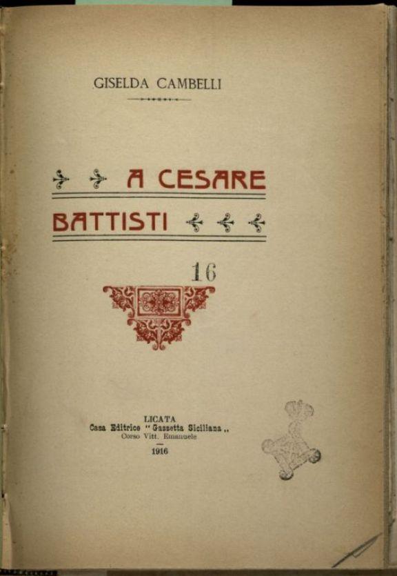 A Cesare Battisti  / Giselda Cambelli
