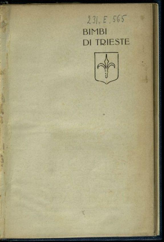 Bimbi di Trieste  : scene dal vero  / Haydee (Ida Finzi)  ; con disegni di Gustavino