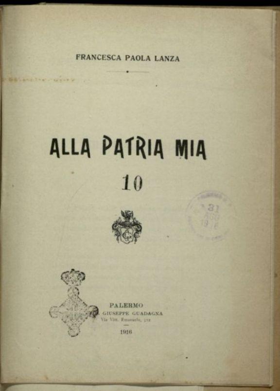 Alla patria mia  / Francesca Paola Lanza