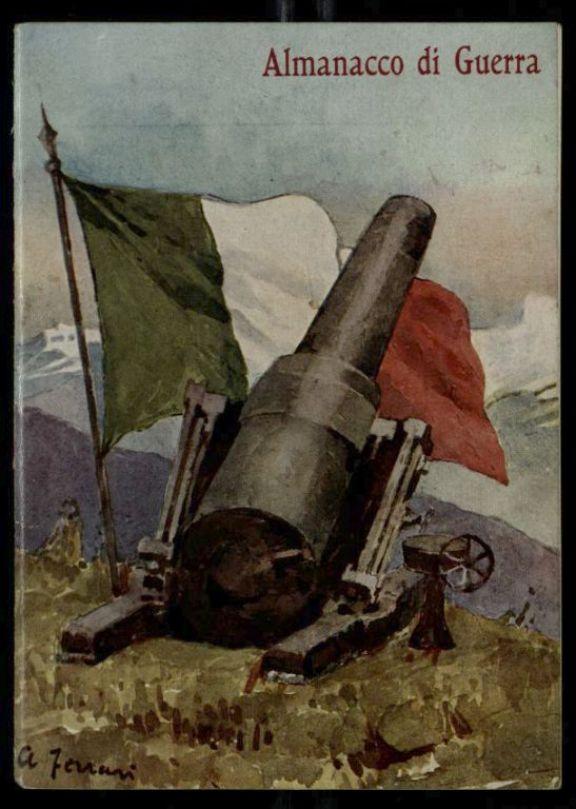 Almanacco di guerra  : anno 1916  / Gaetano Sbodio