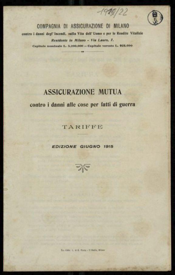 Assicurazione mutua contro i danni alle cose per fatti di guerra  : tariffe  / Compagnia di Assicurazione di Milano