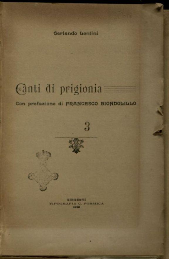 Canti di prigionia  / Gerlando Lentini  ; con prefazione di Francesco Biondolillo