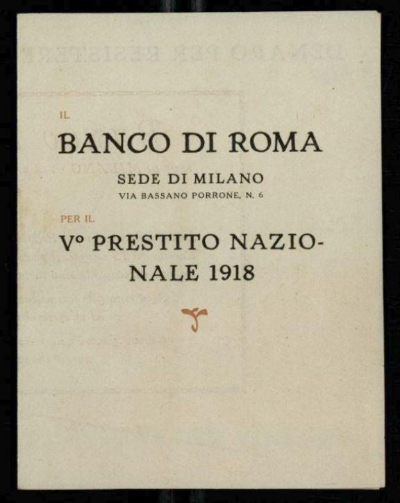 Denaro per resistere, resistere per vincere  / Banco di Roma