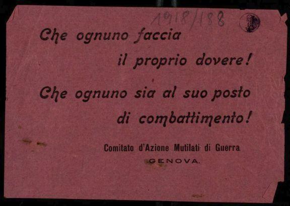 Che ognuno faccia il proprio dovere! Che ognuno sia al suo posto di combattimento!  / Comitato d'azione mutilati di guerra Genova