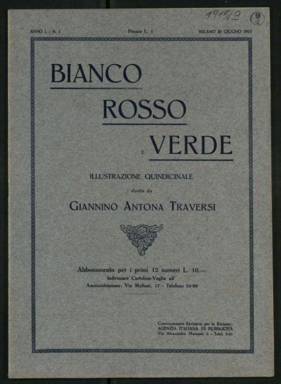 Bianco, rosso e verde  : rivista italiana quindicinale