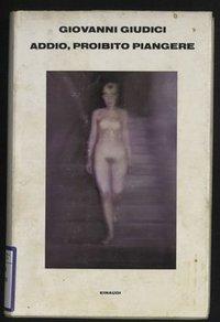 Addio, proibito piangere e altri versi tradotti (1955-1980)