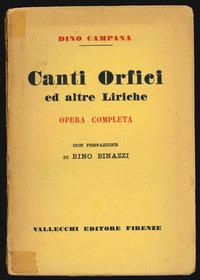 Canti Orfici ed altre liriche. Opera completa