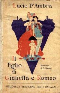 Il figlio di Giulietta e Romeo