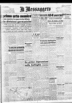 giornale/BVE0664750/1944/n.116/001