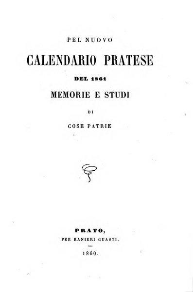 Pel calendario pratese del ... memorie e studi di cose patrie