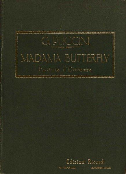 Madama Butterfly : da John L. Long e David Belasco / tragedia giapponese di L. Illica e G. Giacosa ; musica di G. Puccini