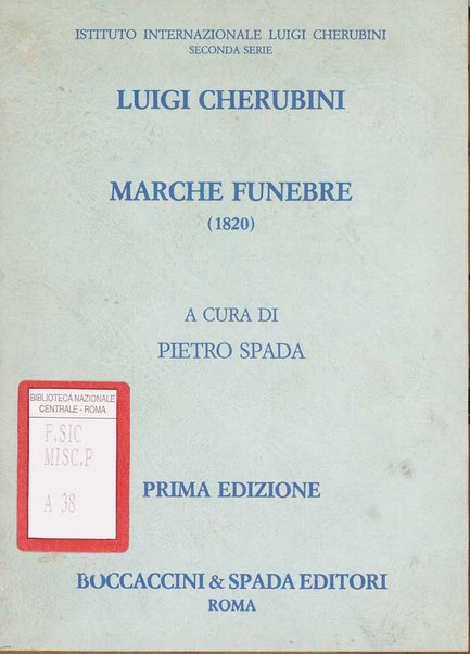 Marche funebre (1820) / Luigi Cherubini ; a cura di Pietro Spada