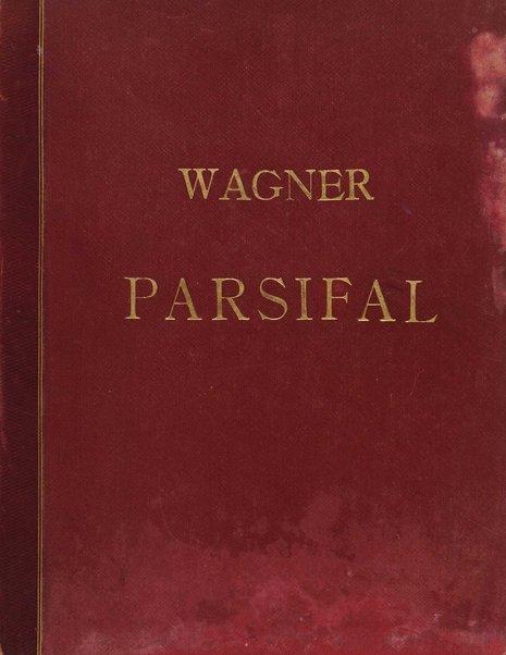 Parsifal : ein Bühnenweihfestspiel / von Richard Wagner ; vom Orchester für das Klavier übertragen von Joseph Rubinstein