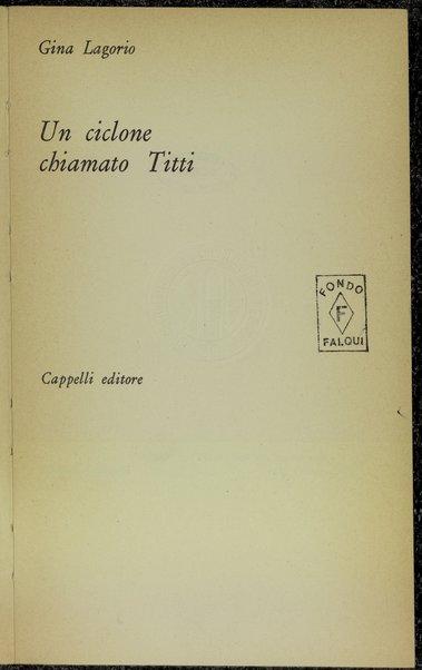 Un ciclone chiamato Titti / Gina Lagorio