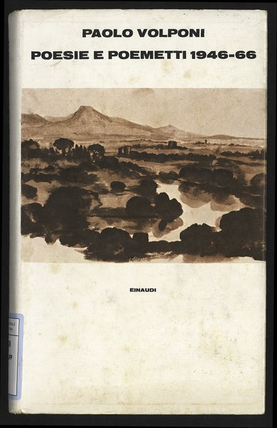 Poesie e poemetti 1946-66 / Paolo Volponi ; a cura di Gualtiero De Santi