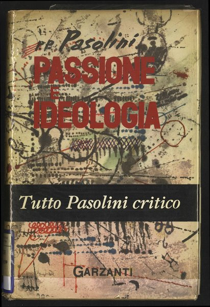 Passione e ideologia : (1948-1958) / Pier Paolo Pasolini